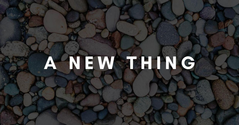 A New Thing sermon series cover art