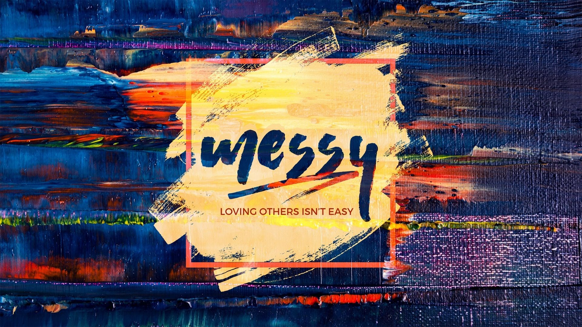 Messy Sermon Series