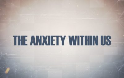 Anxiety Within Us