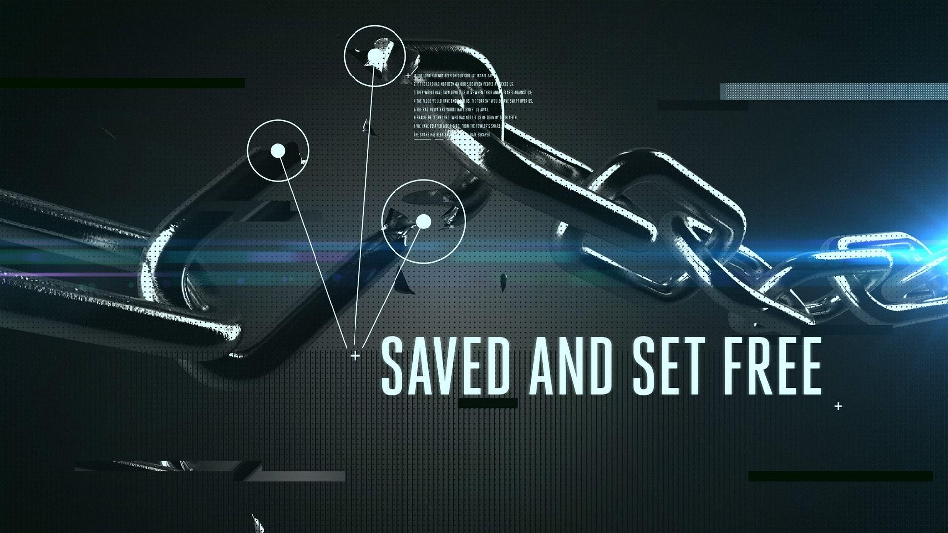 Saved and Set Free